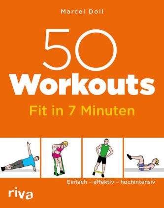 Marcel Doll; 50 Workouts - Fit in 7 Minuten