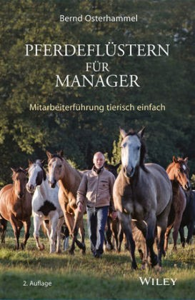 Osterhammel, B; Pferdeflüstern für Manager