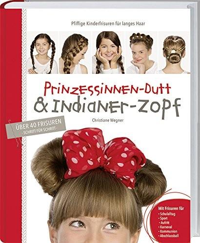 Prinzessinen-Dutt &Indianer-Zopf