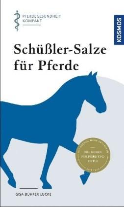 Bührer-Lucke; Schüssler-Salze für Pferde