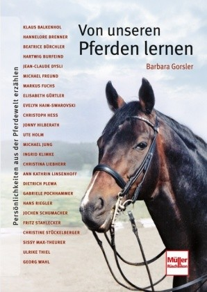 Barbara Gorsler; Von unseren Pferden lernen