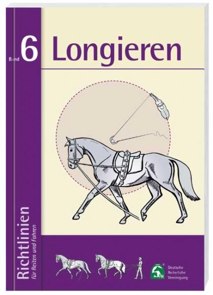 Richtlinien für Reiten und Fahren Bd. 6 Longieren
