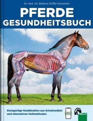 Dülffer-Schneitzer; Pferdegesundheitsbuch