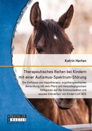 Therapeutisches Reiten bei Kindern mit einer Autismus-Spektrum-S