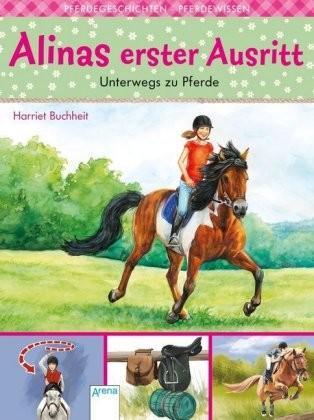 Buchheit, Harriet: Alinas erster Ausritt - Unterwegs zu Pferde