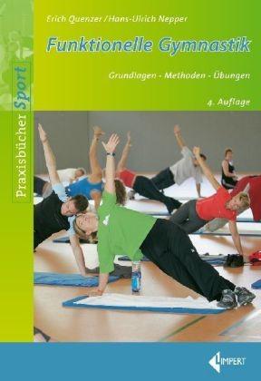 Funktionelle Gymnastik - Grundlagen