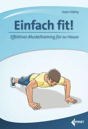 Jürgen Gießling; Einfach fit!