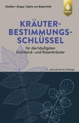 Elsäßer u.a.; Kräuterbestimmungsschlüssel für die häufigsten Grünland- und Rasenkräuter