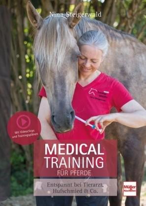 Steigerwald; Medical Training für Pferde