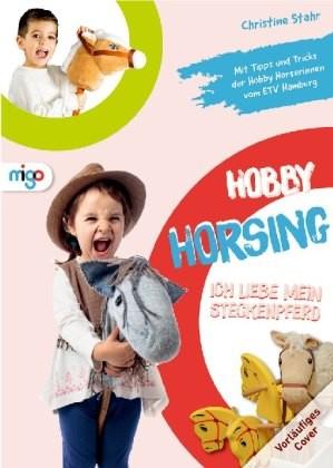 Stahr; Hobby Horsing
