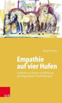 Birgit Heintz; Empathie auf vier Hufen