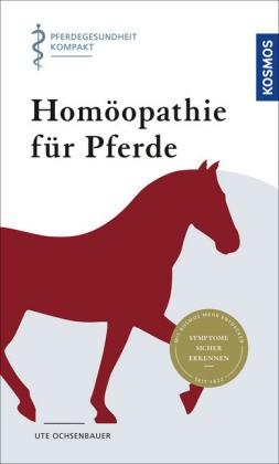Ochsenbauer, Ute; Homöopathie für Pferde