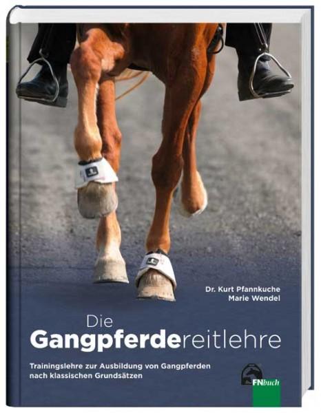 K. Pfannkuche und M. Wendel: Die Gangpferdereitlehre