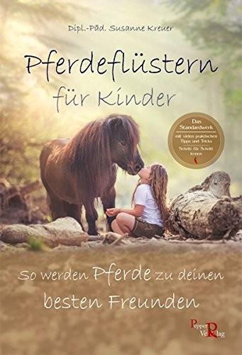 Susanne Kreuer; Pferdeflüstern für Kinder