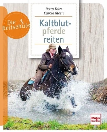 Dürr/Steen; Kaltblutpferde reiten