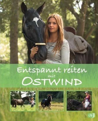 Schmidt, Almut: Entspannt reiten mit Ostwind