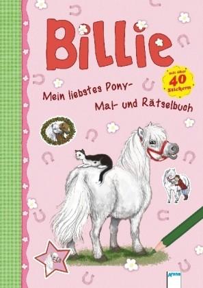 Billie - Mein liebstes Pony-Mal-und-Rätselbuch