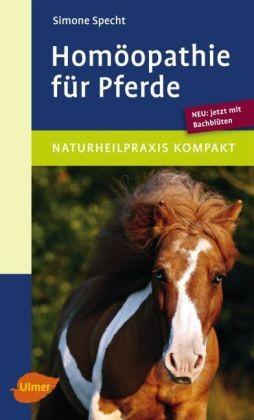 Simone Specht; Homöopathie für Pferde