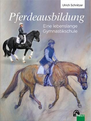 Schnitzer, Dr. Ulrich; Pferdeausbildung
