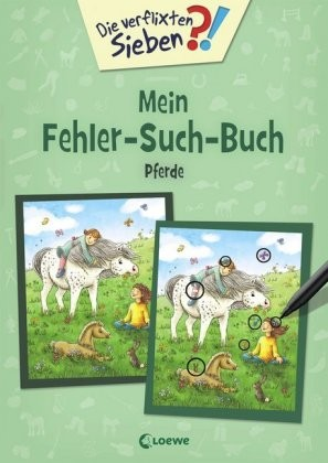Die verflixten Sieben - Mein Fehler-Such-Buch - Pferde Die verflixten Sieben - Mein Fehler-Such-Buch